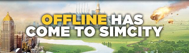 Offline Has Come To SimCity